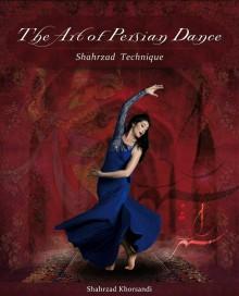 Shahrzad Khorsandi - Persian Master Dancer